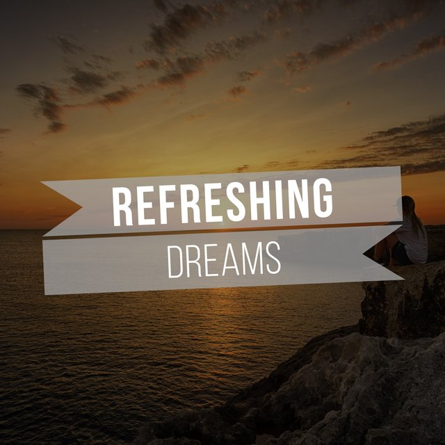 # 1 Album: Refreshing Dreams