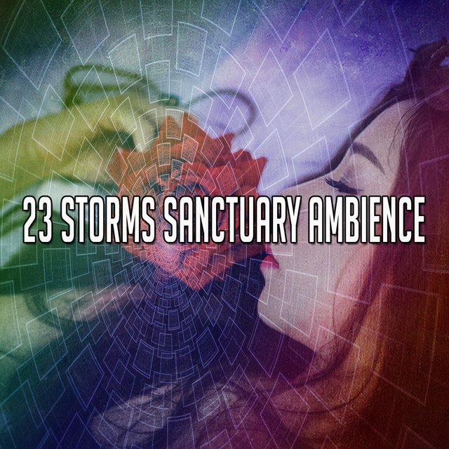 23 Storms Sanctuary Ambience