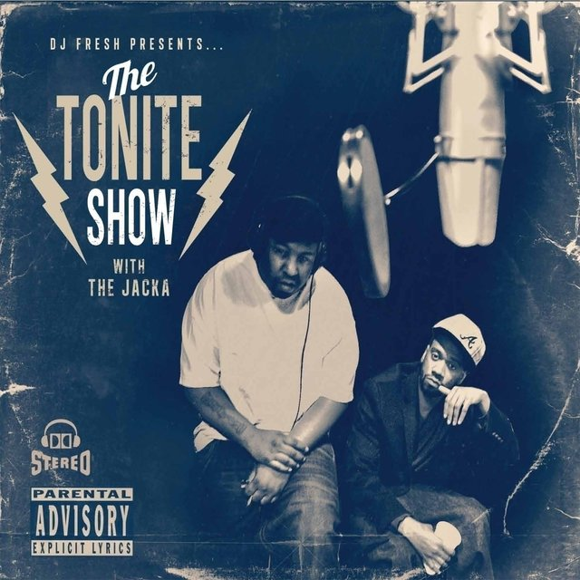 The Tonite Show with The Jacka