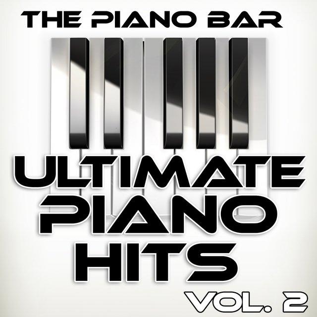 Ultimate Piano Hits, Vol. 2