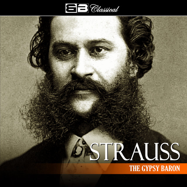 Strauss: The Gypsy Baron