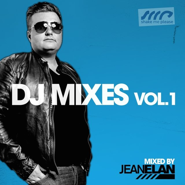 Shake Me Please - DJ Mixes, Vol. 1