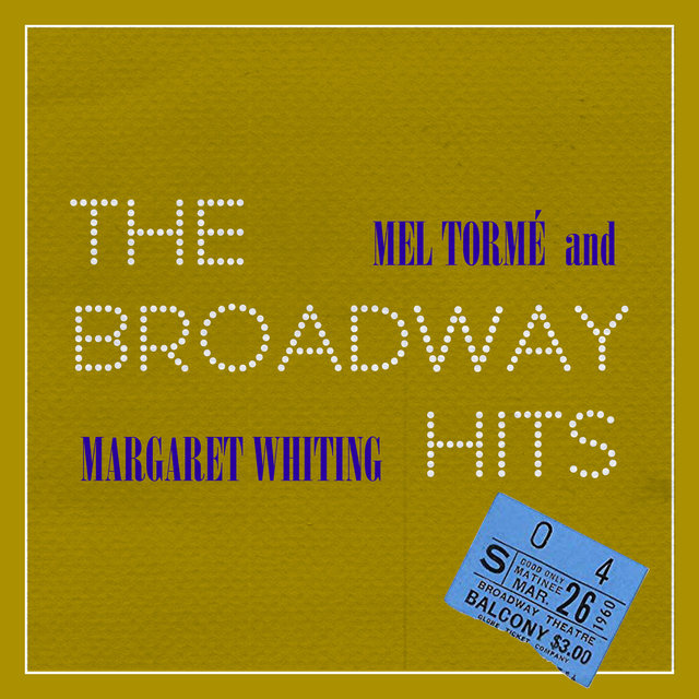 The Broadway Hits (Extended Version)