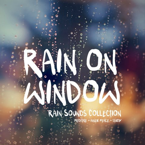 Rain Sounds Collection