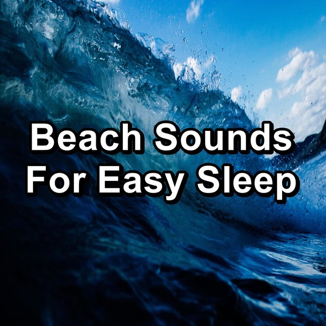 Beach Sounds For Easy Sleep