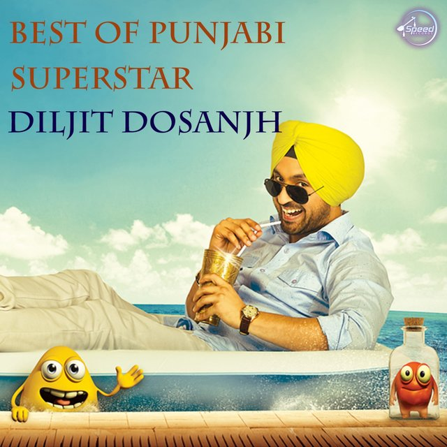 Best of Punjabi Superstar Diljit Dosanjh