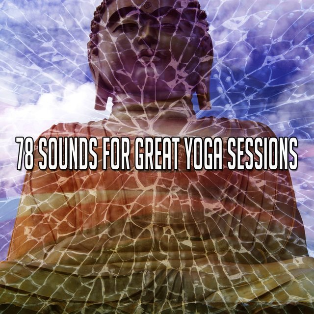 78 Sounds for Great Yoga Sessions