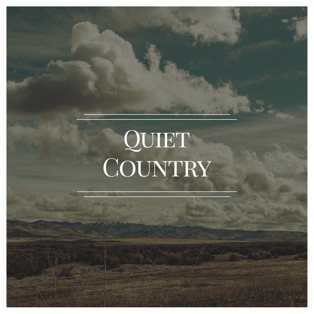 # Quiet Country