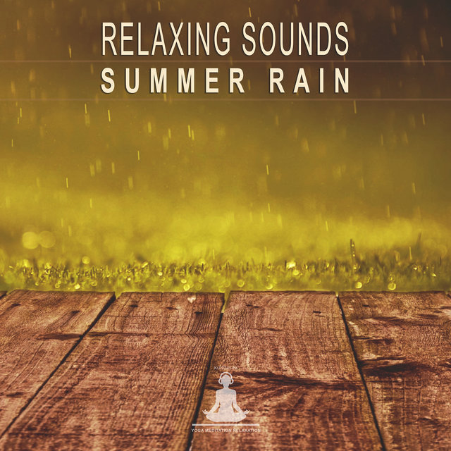 Relaxing Sounds: Summer Rain