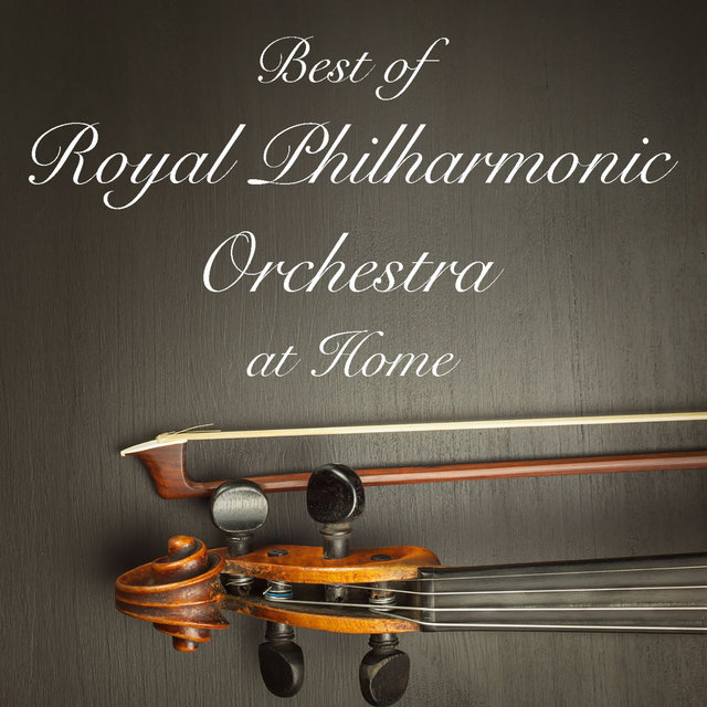 Best of Royal Philharmonic Orchestra at Home