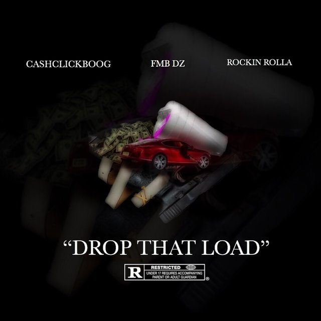 Drop That Load (feat. Fmb Dz & Rockin Rolla)