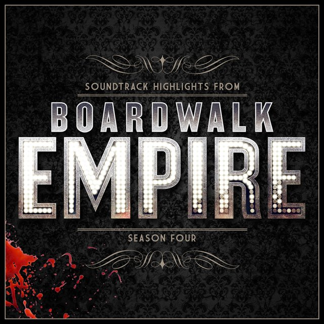 Boardwalk Empire - Soundtrack Highlights - Season Four