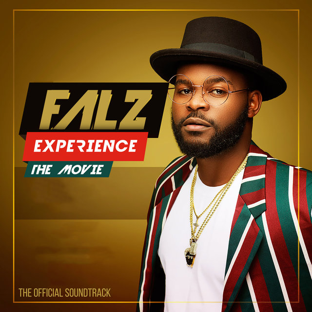 The Falz Experience 2017 (Original Movie Soundtrack)