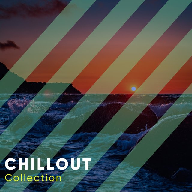 2019 Chillout Collection
