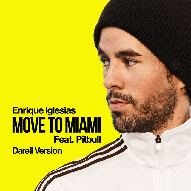 MOVE TO MIAMI (Darell Version)