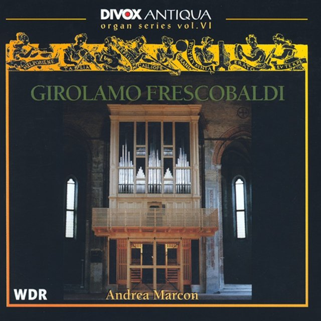 Frescobaldi, G.: Organ Series, Vol. 6