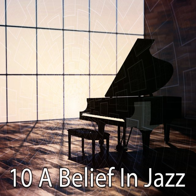 10 A Belief in Jazz