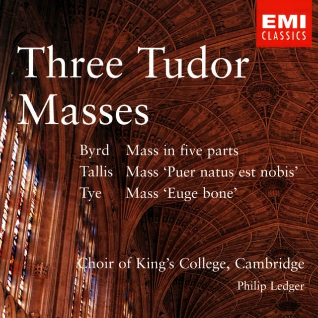 Three Tudor Masses - Byrd/Tallis/Tye