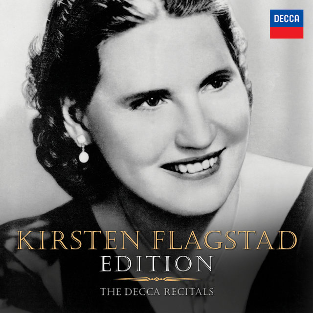 Kirsten Flagstad Edition - The Decca Recitals