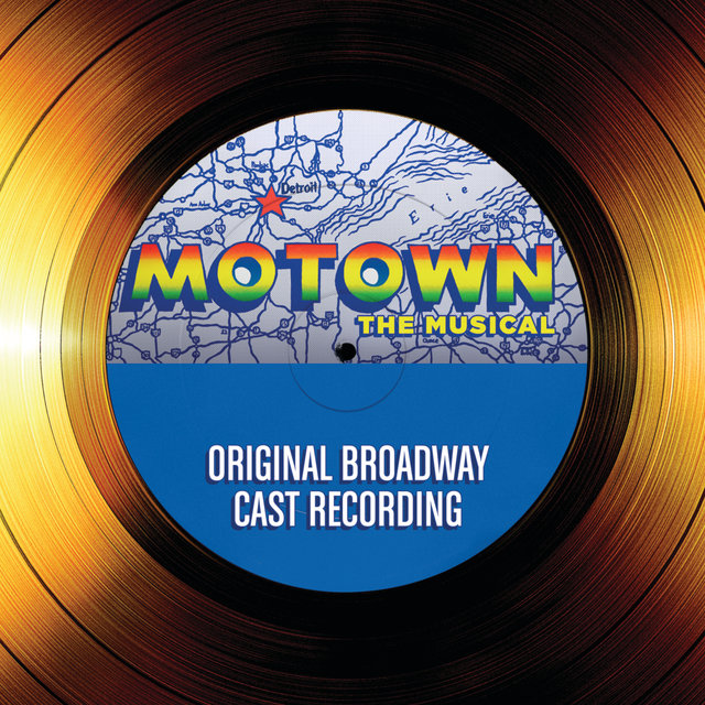 Motown The Musical (Original Broadway Cast Recording)