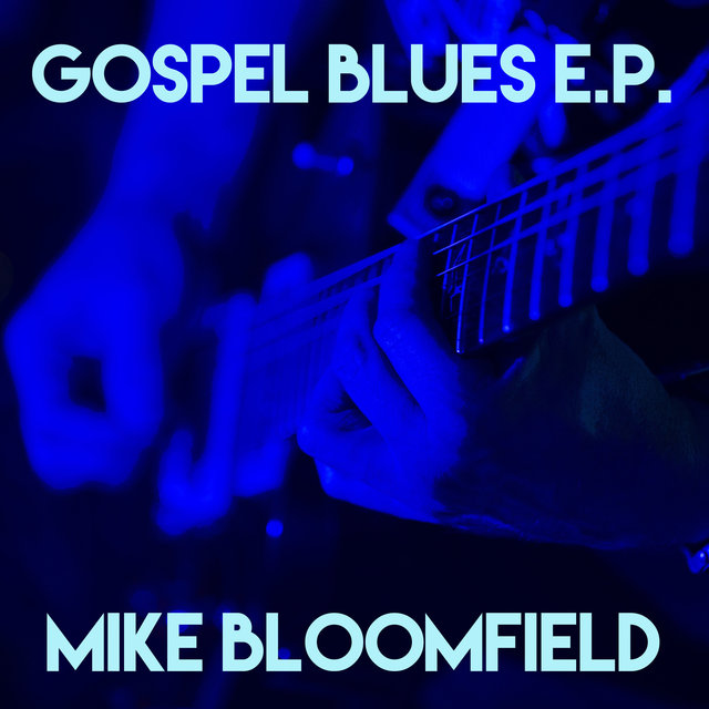 Gospel Blues E.P.