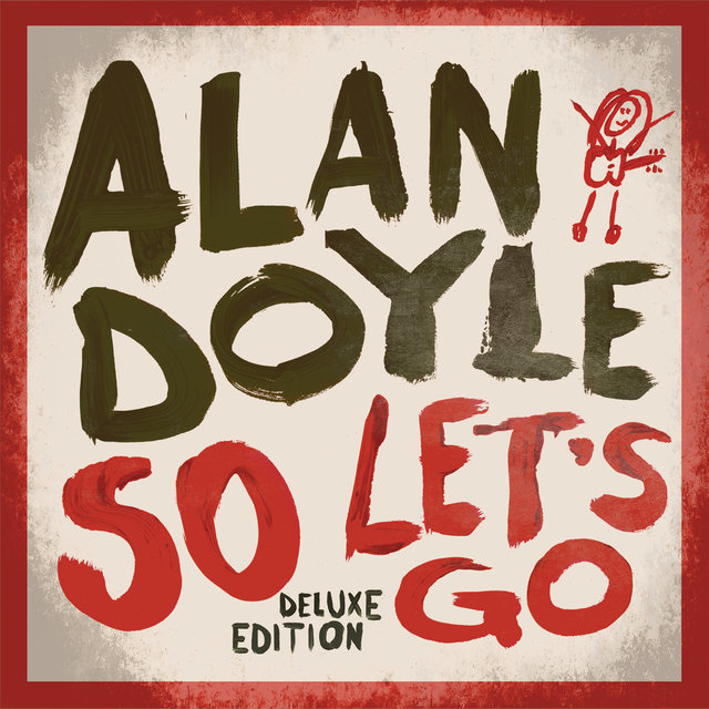 So Let's Go (Deluxe)