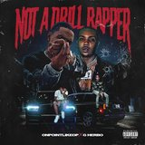 Not a Drill Rapper (feat. G Herbo)