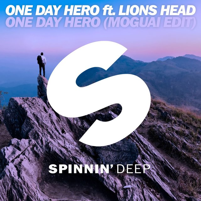 One Day Hero (feat. Lions Head) [MOGUAI Edit]