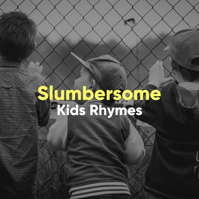 Slumbersome Kids Rhymes
