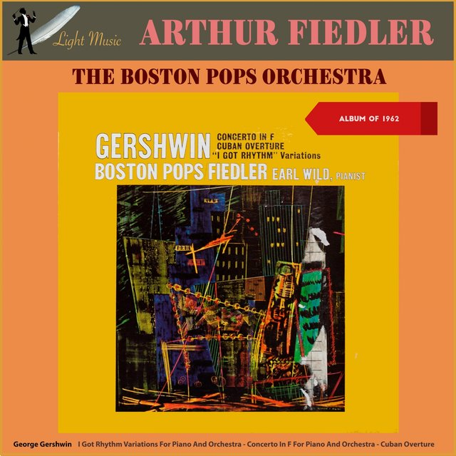 George Gershwin: Concerto in F - Cuban Overture - I Got Rhythm Variations (Album of 1962)