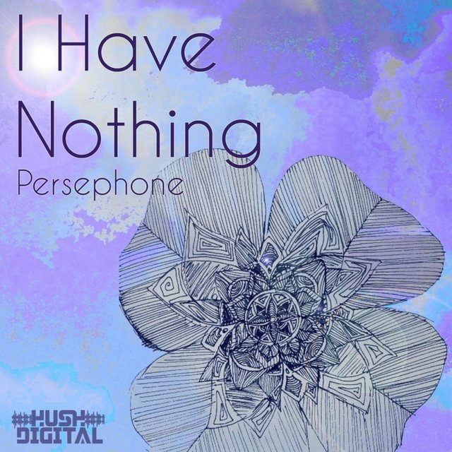 I Have Nothing