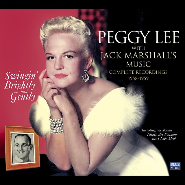 Peggy Lee with Jack Marshall's Music. Swingin' Brightly & Gently. Complete Recordings 1958-1959