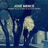 Mammy Blue (Floro & Alex Acosta Remix)