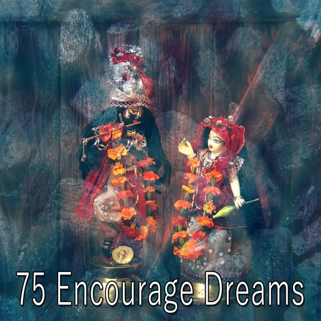 75 Encourage Dreams