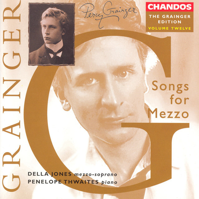 Grainger: Grainger Edition, Vol. 12: Songs for Mezzo-Soprano