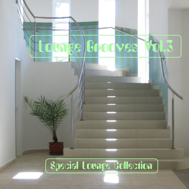 Lounge Grooves Vol. 3 - Special Lounge Collection