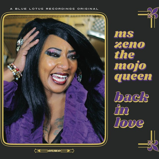 Cover art for album Back in Love by Ms Zeno the Mojo Queen