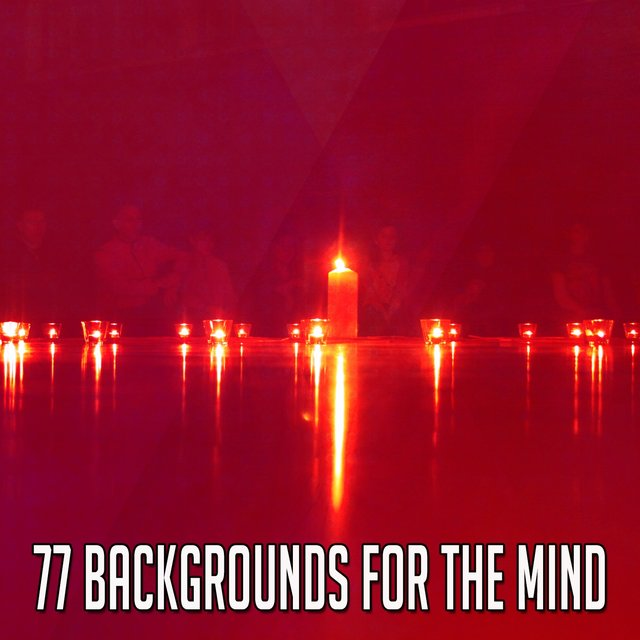 77 Backgrounds for the Mind