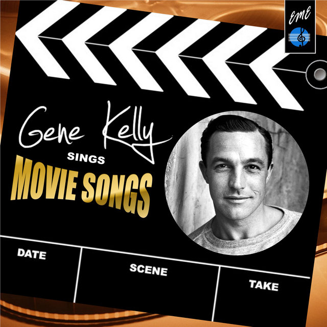 Gene Kelly Sings Movie Songs