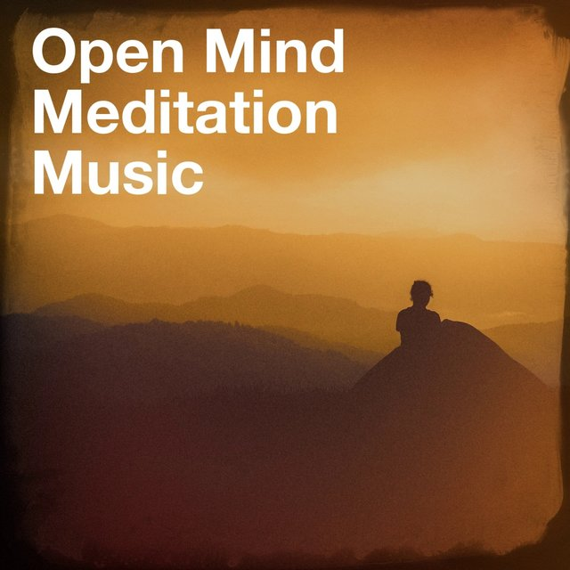 Open Mind Meditation Music