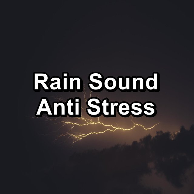 Rain Sound Anti Stress