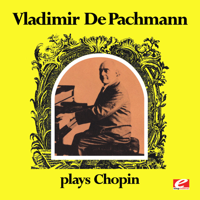 Vladimir de Pachmann Plays Chopin (Digitally Remastered)