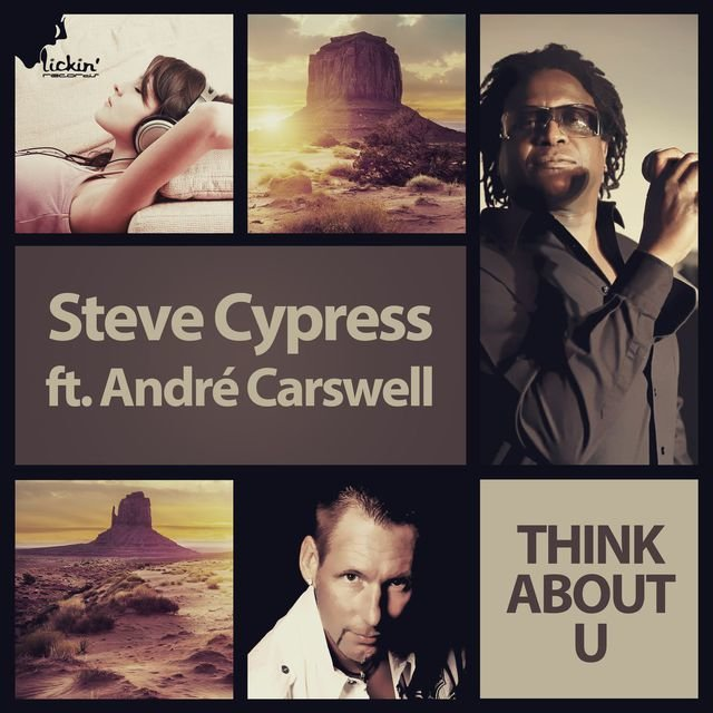 Think About U [feat. André Carswell] (Remixes)