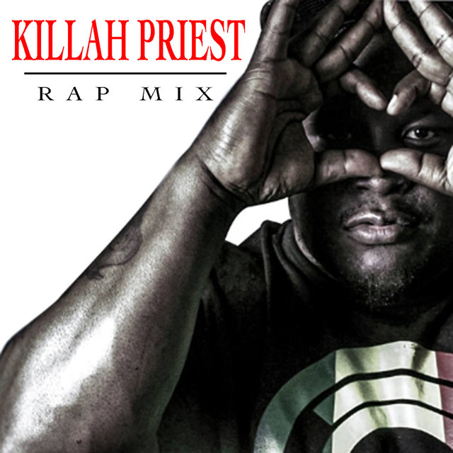 Killah Priest Rap Mix