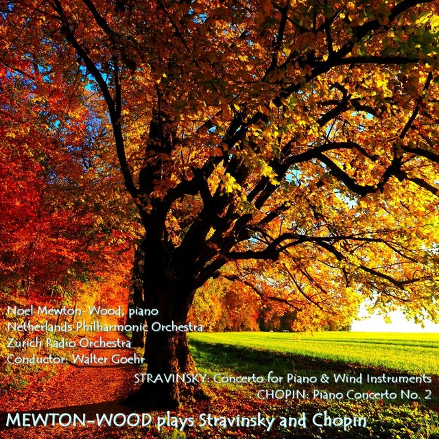 Mewton-Wood plays Stravinsky and Chopin