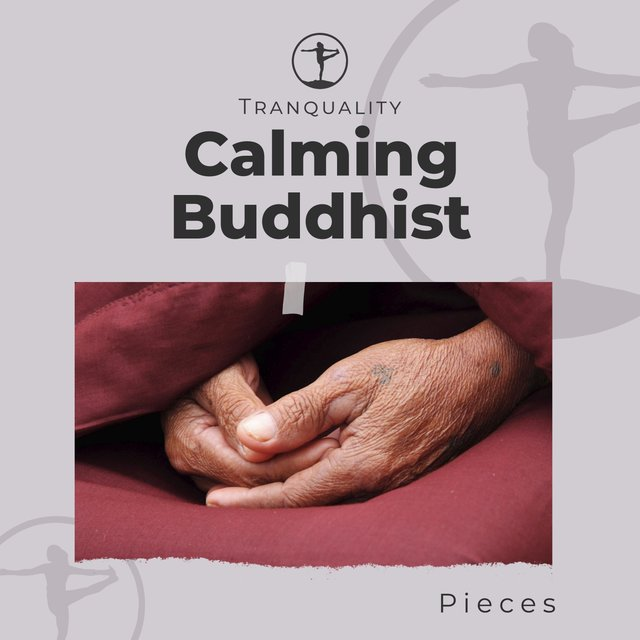 Calming Buddhist Pieces