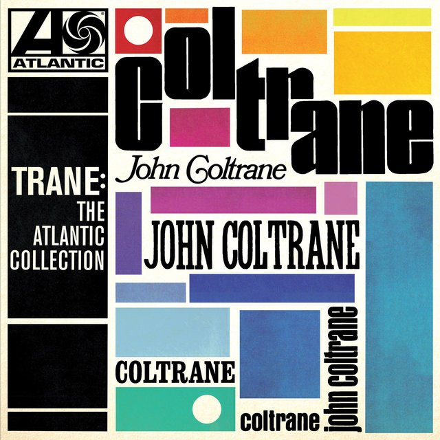 Trane: The Atlantic Collection (Remastered)