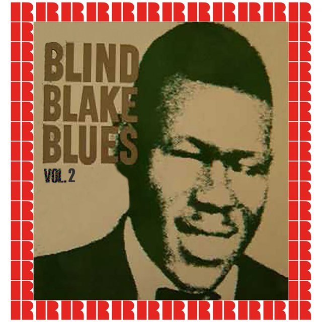 Blind Blake Blues, Vol. 2 (Hd Remastered Edition)
