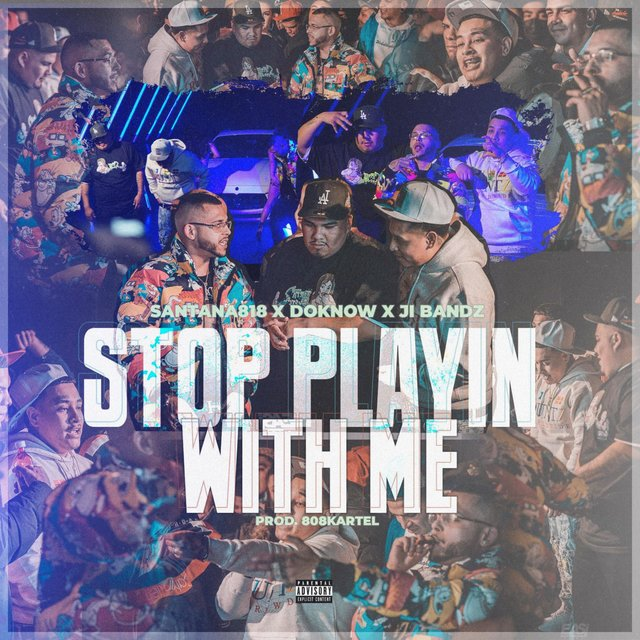 Stop Playin' With Me (feat. Doknow & J.I Bandz)