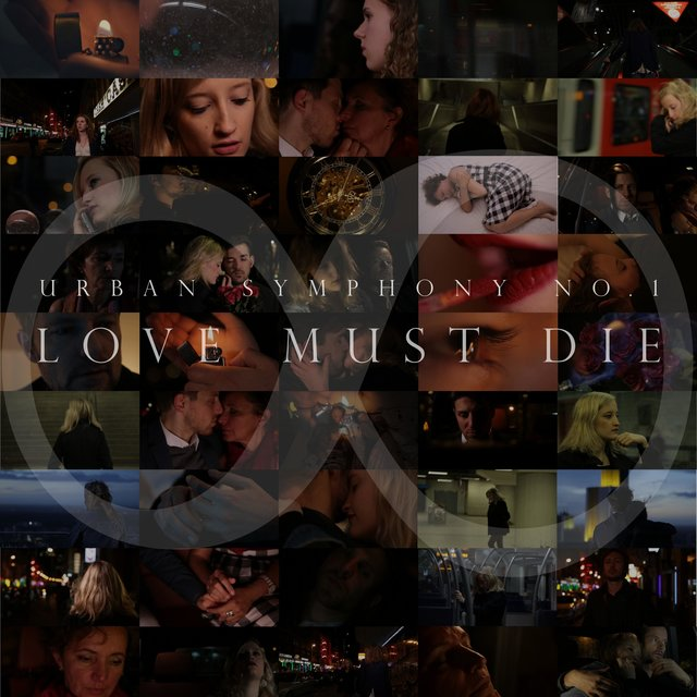 Urban Symphony No. 1: Love Must Die (Soundtrack)
